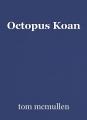 Octopus Koan