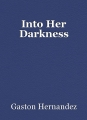 Into Her Darkness