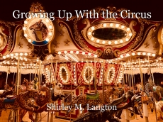 Growing Up With the Circus