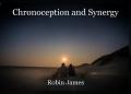 Chronoception and Synergy