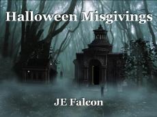 Halloween Misgivings