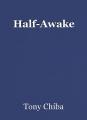 Half-Awake