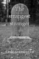 The strangest stranger