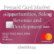 Prepaid Card Market Opportunities, Sales Revenue and Development Strategy to 2030