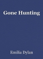 Gone Hunting