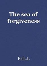 The sea of forgiveness