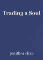 Trading a Soul