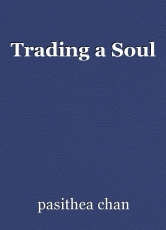 Trading a Soul