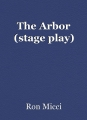 The Arbor (stage play)
