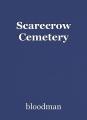 Scarecrow Cemetery