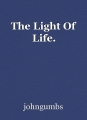 The Light Of Life.
