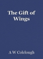The Gift of Wings