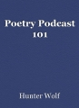 Poetry Podcast 101