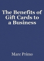 The Benefits of Gift Cards to a Business