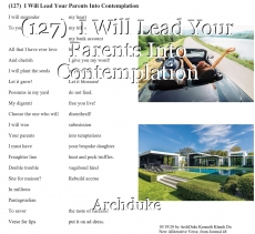 (127)  I Will Lead Your Parents Into Contemplation