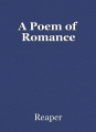 A Poem of Romance