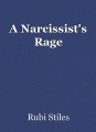 A Narcissist's Rage