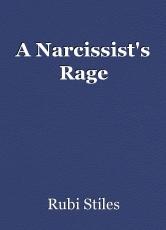A Narcissist's Rage