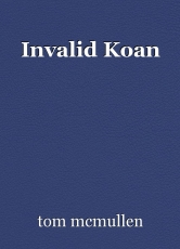 Invalid Koan