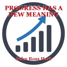 PROGRESS HAS A NEW MEANING