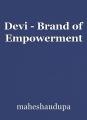 Devi - Brand of Empowerment