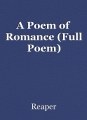 A Poem of Romance (Full Poem)