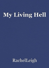 My Living Hell