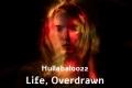 Life, Overdrawn