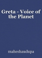 Greta - Voice of the Planet