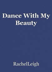 Dance With My Beauty