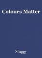Colours Matter