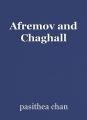 Afremov and Chaghall