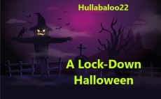 A Lock-Down Halloween