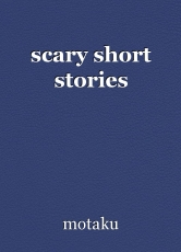 scary short stories