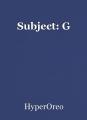 Subject: G