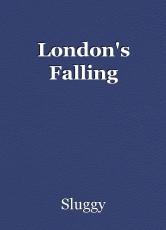 London's Falling