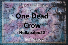 One Dead Crow