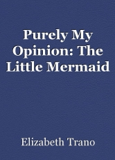 Purely My Opinion: The Little Mermaid