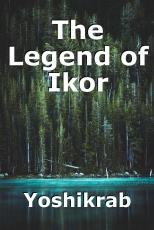 The Legend of Ikor