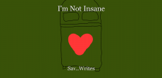 I'm Not Insane