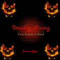 Deadly Living: Fear is Just a Word - Book 2