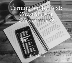 Terminated By Text: Cowardice or Convenience?