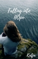Falling into Hope