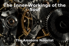 The Inner Workings of the Soul