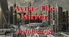 Ayna - The Mirror