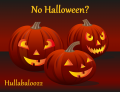 No Halloween?