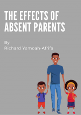 The Effects Of Absent Parents