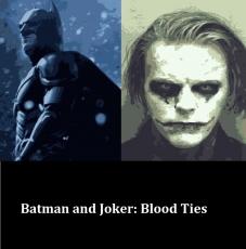 Batman and Joker: Blood Ties - Version 5