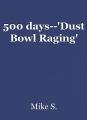 500 days--'Dust Bowl Raging'