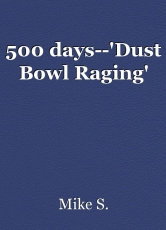 500 days--'Dust Bowl Raging'